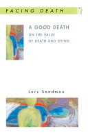 EBOOK  A Good Death  On the Value of Death and Dying