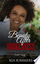 Beauty After Brokenness 4