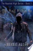 The Haunted High Series Book 1