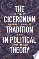 The Ciceronian Tradition in Political Theory Book PDF