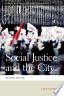 Social Justice and the City Book