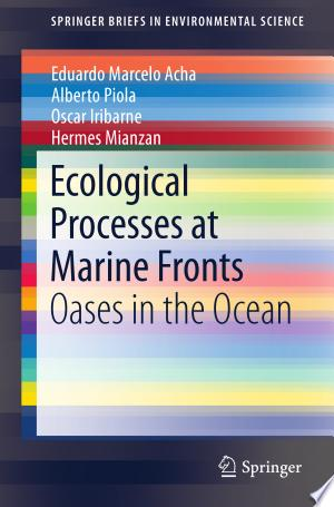 Download Ecological Processes at Marine Fronts Free Books - Dlebooks.net