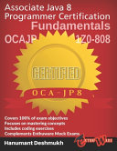 Ocajp Associate Java 8 Programmer Certification Fundamentals