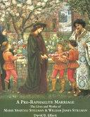 A Pre Raphaelite Marriage