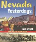 Nevada Yesterdays