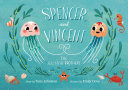 Spencer and Vincent, the Jellyfish Brothers [Pdf/ePub] eBook