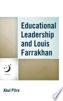 Educational Leadership and Louis Farrakhan Book