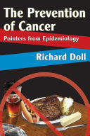 The Prevention of Cancer