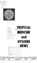 Tropical Medicine and Hygiene News