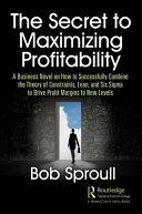 The Secret to Maximizing Profitability