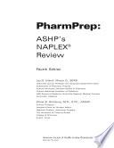 """""""PharmPrep: ASHP's NAPLEX Review"""" by Lea S. Eiland, Diane B. Ginsburg"""