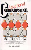 Situational Communication : Relating Styles®