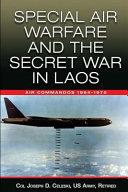 Pdf Special Air Warfare and the Secret War in Laos