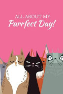 All About My Purrfect Day