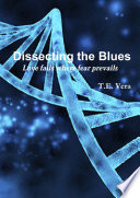 DISSECTING THE BLUES