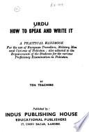 Urdu, how to speak and write it