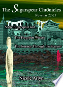 Sadie Sugarspear and the Forgotten Waters  and The Journey Through the Serpent