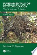 Fundamentals of Ecotoxicology Book