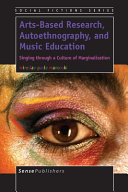 Arts Based Research  Autoethnography  and Music Education