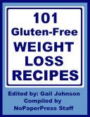 101 Gluten Free Weight Loss Recipes