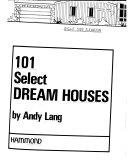 101 Select Dream Houses Book PDF