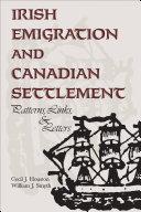 Pdf Irish Emigration and Canadian Settlement Telecharger