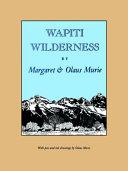Read Online Wapiti Wilderness For Free