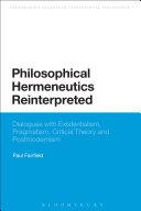 Philosophical Hermeneutics Reinterpreted