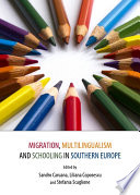 Migration, Multilingualism and Schooling in Southern Europe