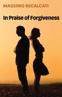 In Praise of Forgiveness Pdf/ePub eBook