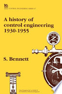 A History of Control Engineering, 1930-1955 by Stuart Bennett PDF