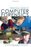 Practical Guide to Computer Forensics