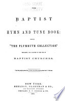 The Baptist Hymn And Tune Book Book PDF