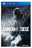 Rainbow Six Siege with Tips and Secrets Book