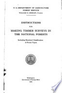 Instructions for making timber surveys in the national forests : including standard classification of forest types