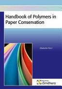 Handbook of Polymers in Paper Conservation