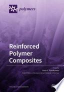 Reinforced Polymer Composites Book