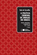A Politica Criminal de Drogas no Brasil
