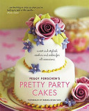 Peggy Porschen's Pretty Party Cakes