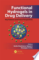 Functional Hydrogels in Drug Delivery