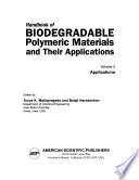 Handbook of Biodegradable Polymeric Materials and Their Applications: Applications
