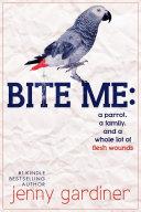 Bite Me: [Pdf/ePub] eBook