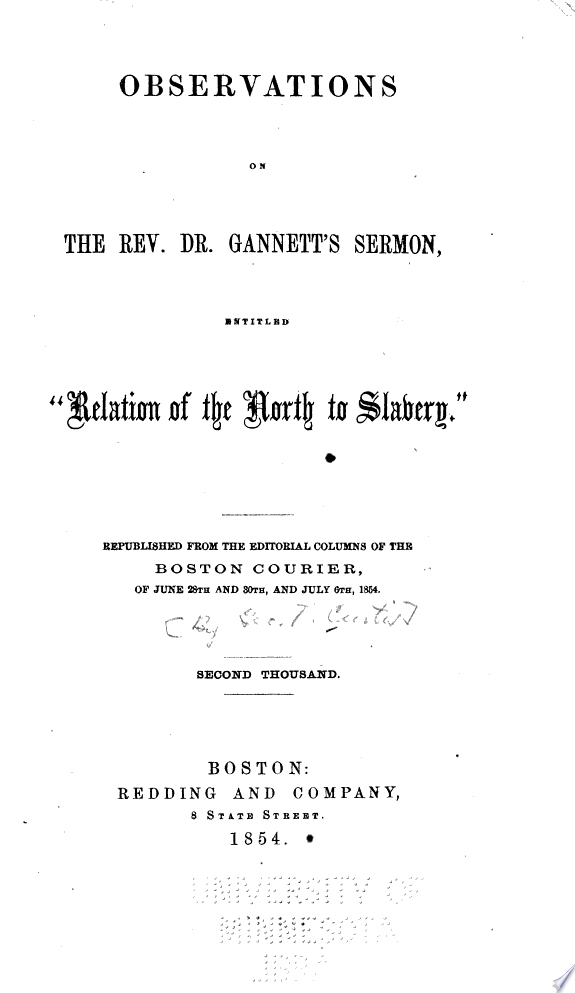 Observations on the Rev  Dr  Gannett s sermon  entitled  Relation of the North to slavery
