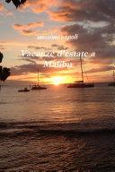 Vacanze d'estate a Malibu
