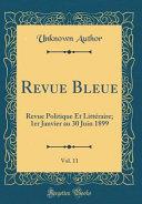 Revue Bleue, Vol. 11