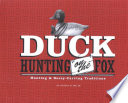 Duck Hunting on the Fox