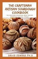 Pdf The Craftsman Artisan Sourdough Cookbook