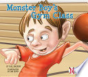 Monster Boy s Gym Class