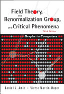 Field Theory  The Renormalization Group  And Critical Phenomena  Graphs To Computers  3rd Edition