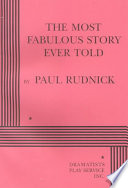 The Most Fabulous Story Ever Told